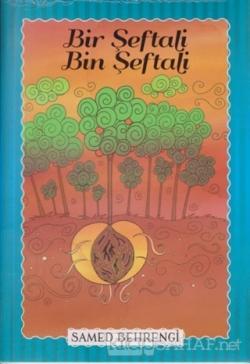 Bir Şeftali Bin Şeftali - Samed Behrengi Serisi