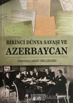 Birinci Dünya Savaşı ve Azerbaycan