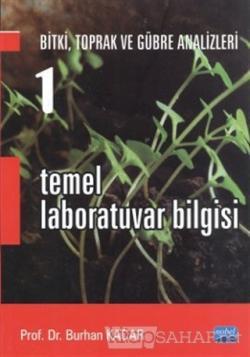 Bitki, Toprak ve Gübre Analizleri 1: Temel Laboratuvar Bilgisi