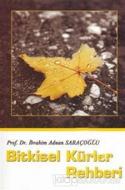 Bitkisel Kürler Rehberi - İbrahim Adnan Saraçoğlu | Yeni ve İkinci El