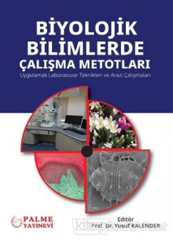 Biyolojik Bilimlerde Çalışma Metotları
