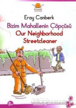 Bizim Mahallenin Çöpçüsü - Our Neighborhood Streetcleaner