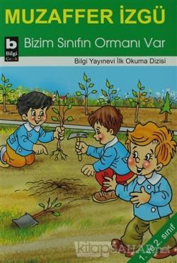 Bizim Sınıfın Ormanı Var