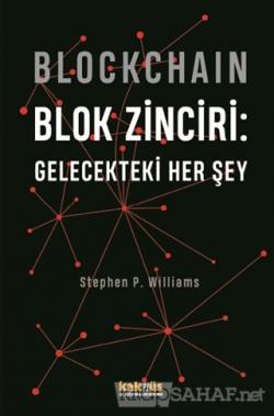 Blockchain Blok Zinciri - Gelecekteki Her Şey