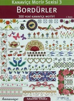 Bordürler 300 Yeni Kanaviçe Motifi