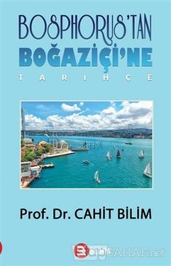 Bosphorus'tan Boğaziçi'ne - Tarihçe