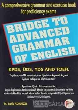 Bridge To Advanced Grammar Of English