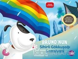 Bruno'nun Sihirli Gökkuşağı Şemsiyesi