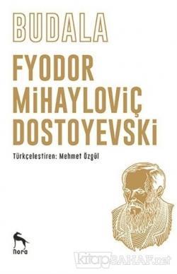 Budala - Fyodor Mihayloviç Dostoyevski- | Yeni ve İkinci El Ucuz Kitab