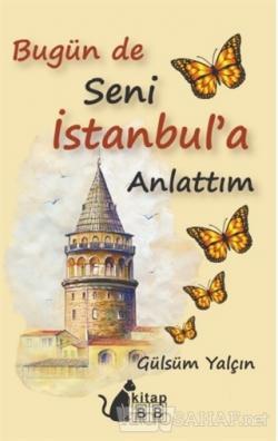 Bugün De Seni İstanbul'a Anlattım