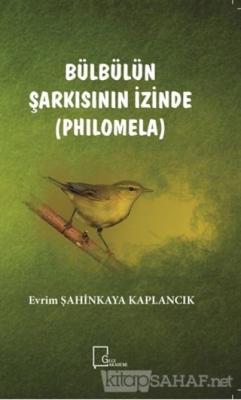 Bülbülün Şarkısının İzinde (Philomela)