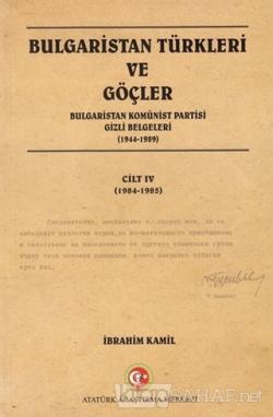 Bulgaristan Türkleri ve Göçler Cilt: 4 - Kolektif | Yeni ve İkinci El