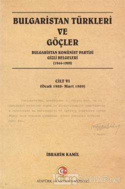 Bulgaristan Türkleri ve Göçler Cilt: 6