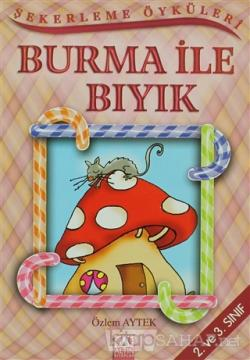Burma ile Bıyık