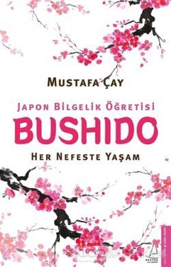 Bushido - Japon Bilgelik Öğretisi