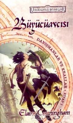 Büyücüavcısı Unutulmuş Diyarlar Danışmanlar ve Krallar 1. Kitap