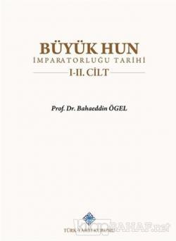 Büyük Hun İmparatorluğu Tarihi 1-2 Cilt Takım (Ciltli)