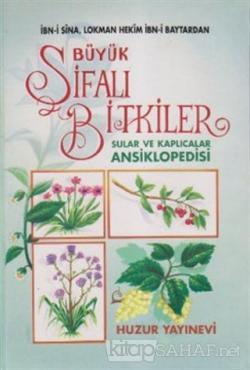 Büyük Şifalı Bitkiler Sular ve Kaplıcalar Ansiklopedisi (1. Hamur) (Ciltli)