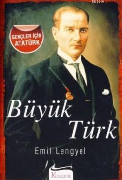 Büyük Türk (Gençler İçin Atatürk)