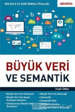 Büyük Veri ve Semantik - Fatih Ünal- | Yeni ve İkinci El Ucuz Kitabın