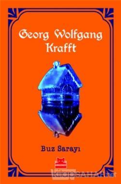 Buz Sarayı - Georg Wolfgang Krafft | Yeni ve İkinci El Ucuz Kitabın Ad