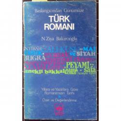 BAŞLANGICINDAN GÜNÜMÜZE TÜRK ROMANI