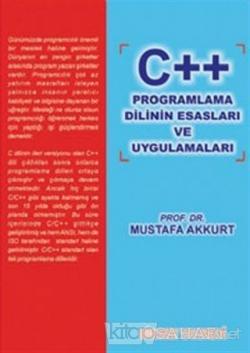 C ++ Programlama Dilinin Esasları ve Uygulamaları