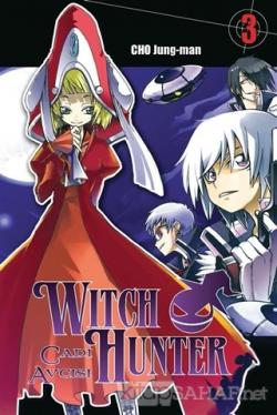 Cadı Avcısı - Witch Hunter (Cilt 3)