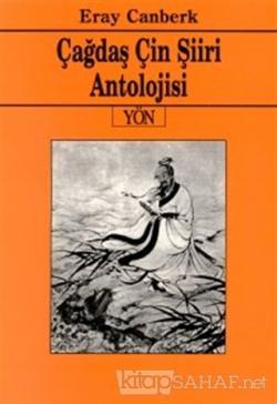 Çağdaş Çin Şiiri Antolojisi - Eray Canberk- | Yeni ve İkinci El Ucuz K