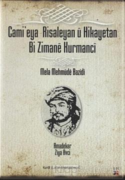 Cami'eya Risaleyan u Hikayetan Bi Zimane Kurmanci