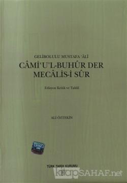 Cami'u'l-Buhur Der Mecalis-i Sur