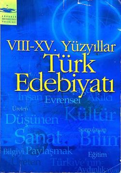 AÖF VIII-XV YÜZYILLAR TÜRK EDEBİYATI