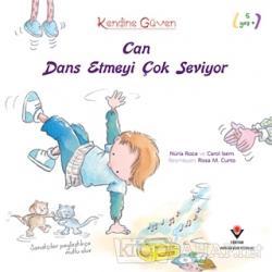 Can Dans Etmeyi Çok Seviyor