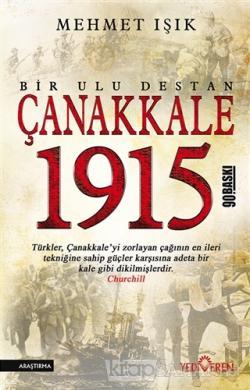 Çanakkale 1915 - Bir Ulu Destan