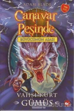 Canavar Peşinde 52 - Vahşi Kurt Gümüş