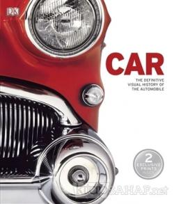 Car: The Definitive Visual History of the Automobile (Ciltli)