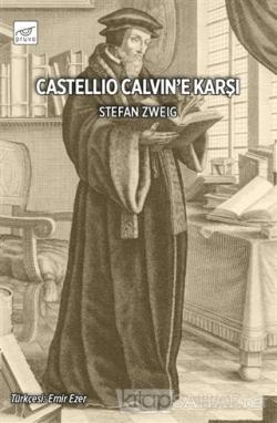 Castellio Calvin'e Karşı