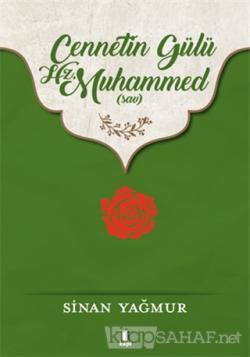 Cennetin Gülü Hz. Muhammed (sav) - Sinan Yağmur | Yeni ve İkinci El Uc