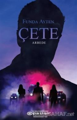 Çete - Arbede