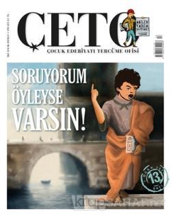 Çeto Çocuk Edebiyatı Tercüme Ofisi Dergisi Sayı: 13