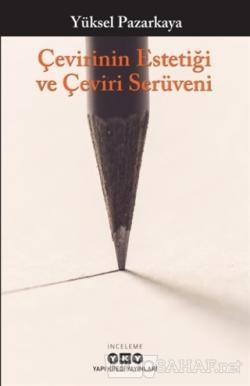 Çevirinin Estetiği ve Çeviri Serüveni