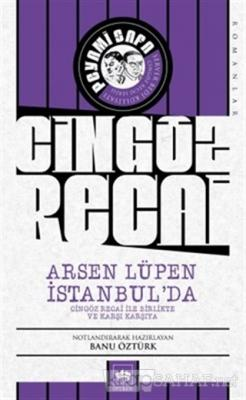 Cingöz Recai - Arsen Lüpen İstanbul'da