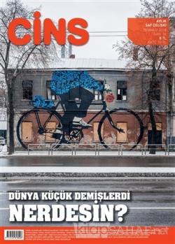 Cins Aylık Dergi Sayı: 34 Temmuz 2018