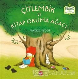 Çitlembik ve Kitap Okuma Ağacı (Ciltli)
