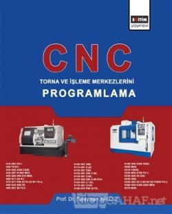 CNC - Torna ve İşleme Merkezlerini Programlama