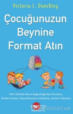 Çocuğunuzun Beynine Format Atın