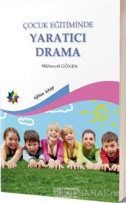 Çocuk Eğitiminde Yaratıcı Drama