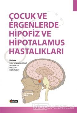Çocuk ve Ergenlerde Hipofiz ve Hipotalamus Hastalıkları