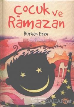 Çocuk ve Ramazan (Ciltli)