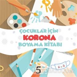 Çocuklar İçin Korona Boyama Kitabı